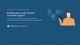 Freshchat - Building your multichannel support