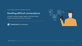 Freshchat - Handling difficult conversations