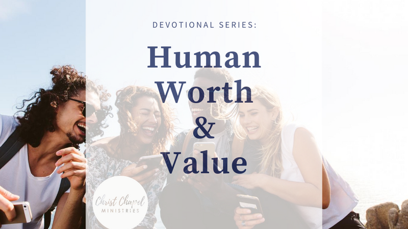 Human Worth Devotional Series