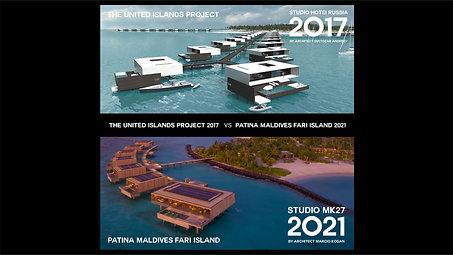 THE UNITED ISLANDS PROJECT 2017 VS PATINA MALDIVES, FARI ISLAND 2021    00:09 00:56       THE UNITED ISLAND PROJECT 2017 VS PATINA MALDIVES, FARI ISLAND 2021