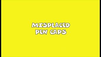 Misplaced Pen Cap