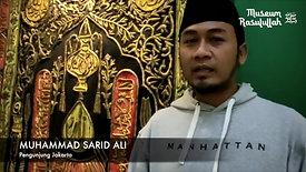 PENGUNJUNG MUSEUM RASULULLAH SAW - DARI JAKARTA - MUHAMMAD SARID ALI