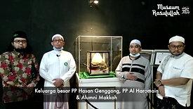 PENGUNJUNG MUSEUM RASULULLAH SAW - KELUARGA BESAR PP HASAN GENGGONG & PP AL HAROMAIN & ALUMNI MEKKAH