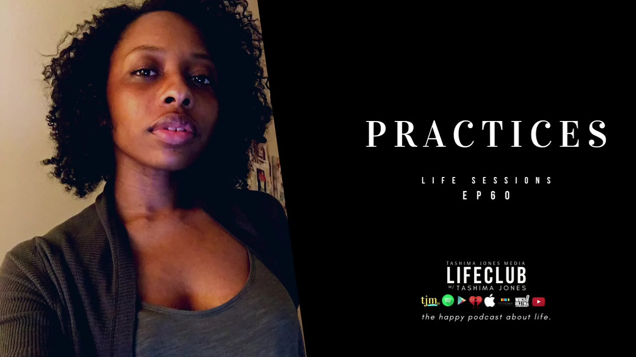 LifeClub - EP60: Our Practices