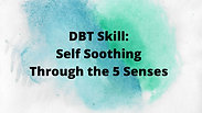 "Anna Miller on ""DBT"" Self Soothing"