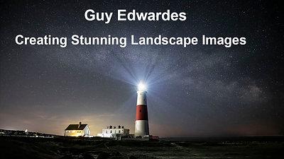 """Guy Edwardes """"Creating Stunning Landscape Images"""""""