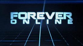 Forever Online - Trailer