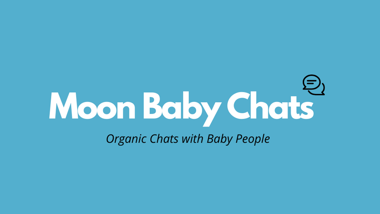 Moon Baby Chats