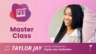 Fashion Entrepreneurship Part 1 With Taylor Jay   FIT Master Class