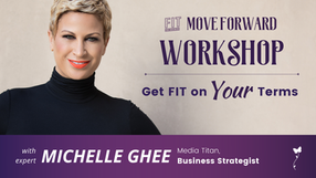 Get FIT on YOUR Terms with Michele Thornton Ghee | Move Forward Workshop