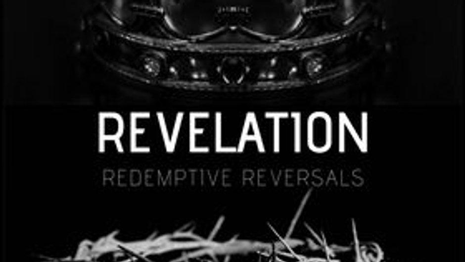 Revelation Redemptive Reversals