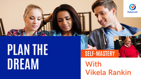 Self Mastery: Plan the Dream w/ Vik Rankin