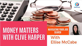 Navigating Your Job Search - Money Matters with Clive Harper