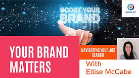 Navigating Your Job Search - Your Brand Matters
