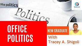 New Graduate Course - Office Politics