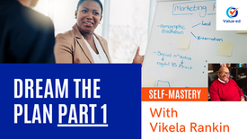Self Mastery: Dream the Plan (Part 1) w/ Vik Rankin