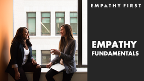 Welcome to Empathy Fundamentals