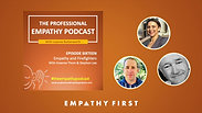 The importance of empathy and firefighting