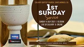 07.04.2021 Morning Worship Service _Calvary Baptist Church Worship Service