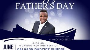 06.20.2021 Calvary Baptist Church Worship Service