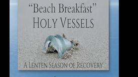 "4-11-21 ""Beach Breakfast"" Sermon"