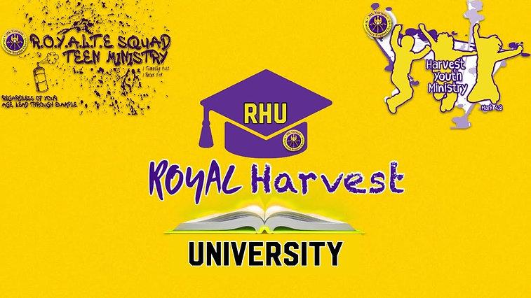 ROYAL Harvest University - RHU