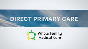 Whole Family on TV: Direct Primary Care