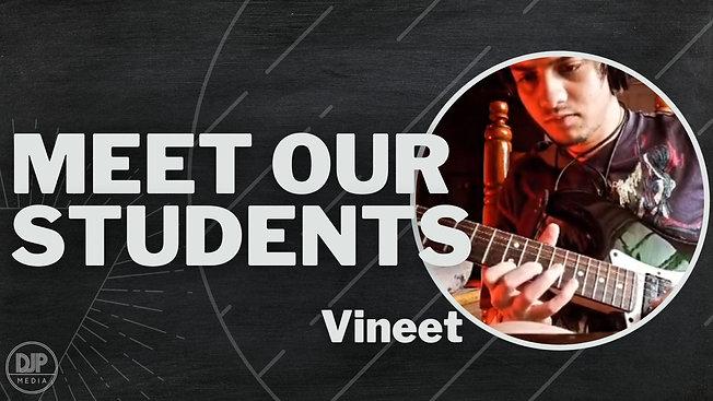 Meet Vineet