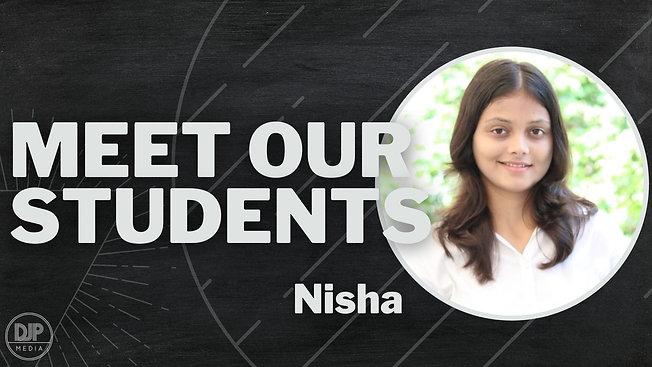 Meet Nisha