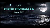 ThoroThursdayz - Week 312