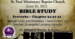 Wednesday Night Bible Study - June 16, 2021