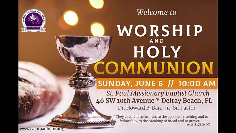 Sunday Morning Worship - June 6, 2021