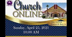 Sunday Morning Worship - April 25, 2021