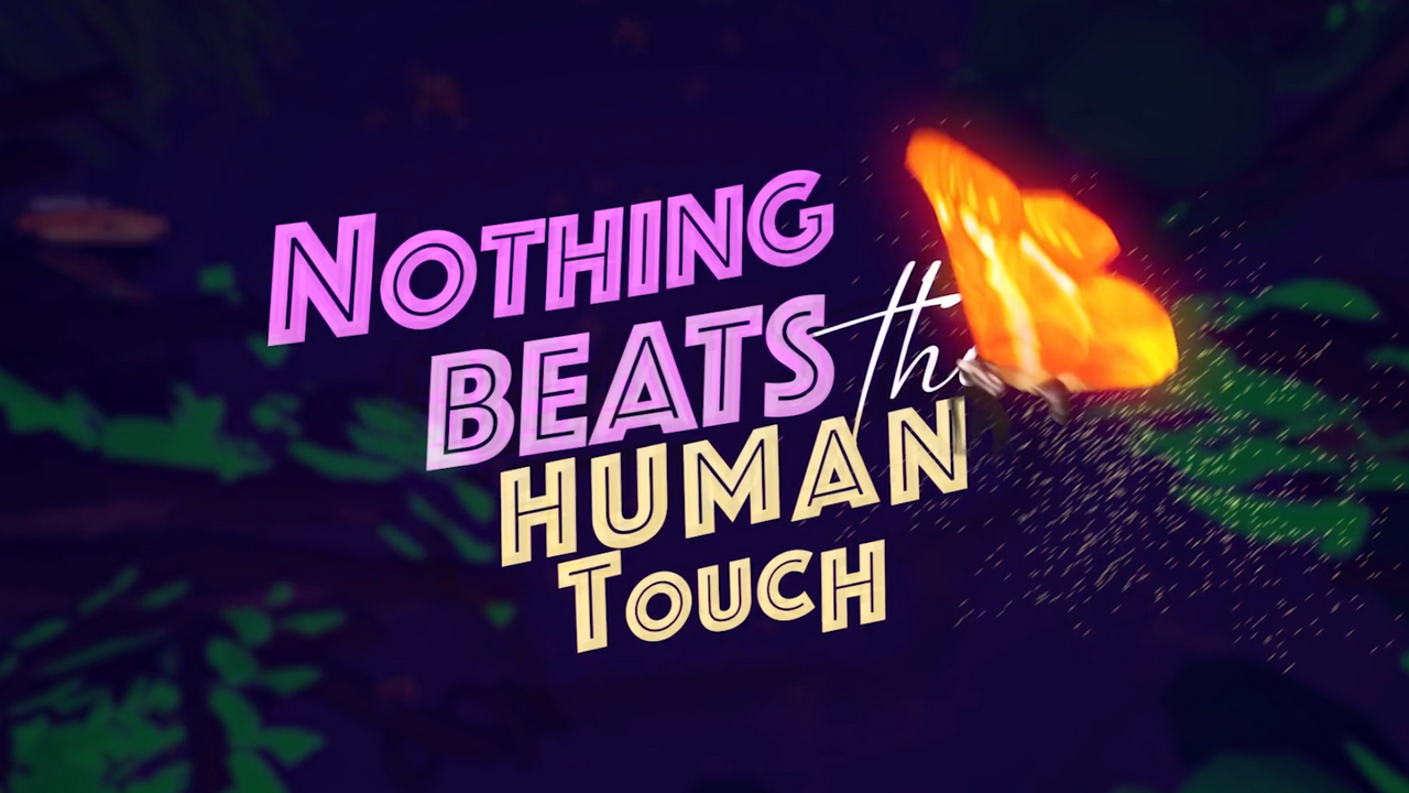 Nothing Beats the Human Touch