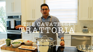 Tutorial Tuesday with Pasquale: Cavatelli Trattoria