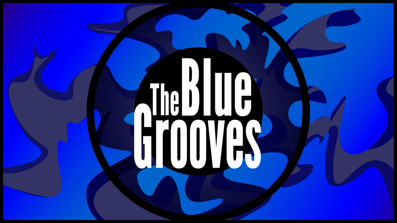The Blue Grooves