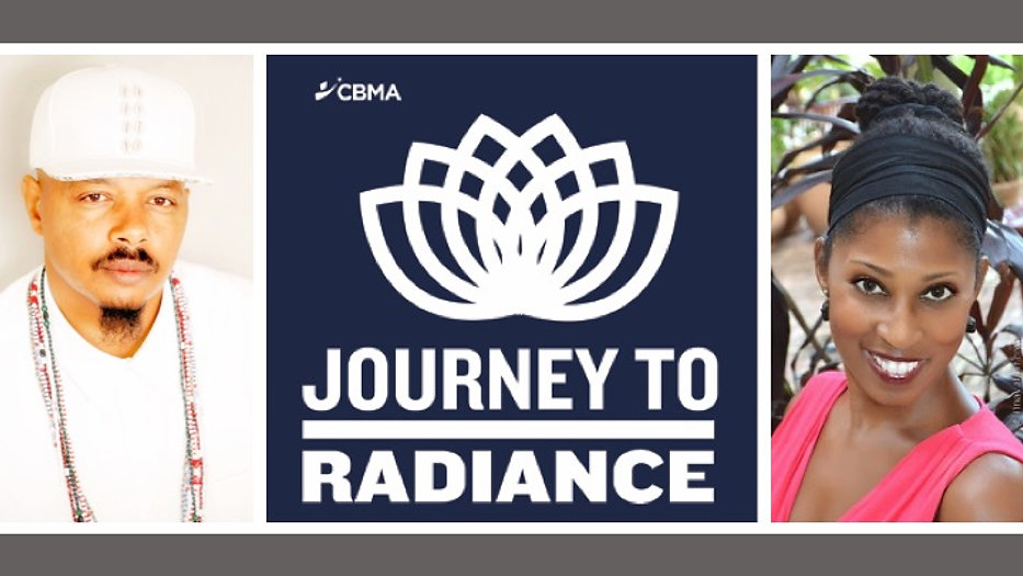 CBMA's Journey to Radiance Webisodes and Videos