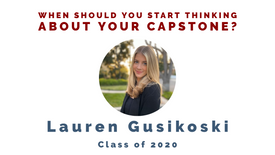 When should you start thinking about your capstone?