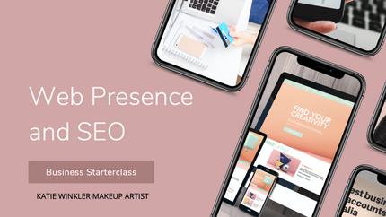Web Presence and SEO