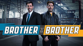 Brother vs. Brother | HGTV