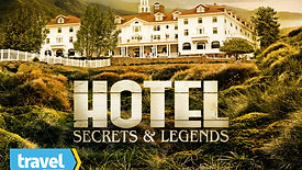 Hotel Secrets & Legends   Travel Channel