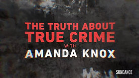 The Truth About True Crime