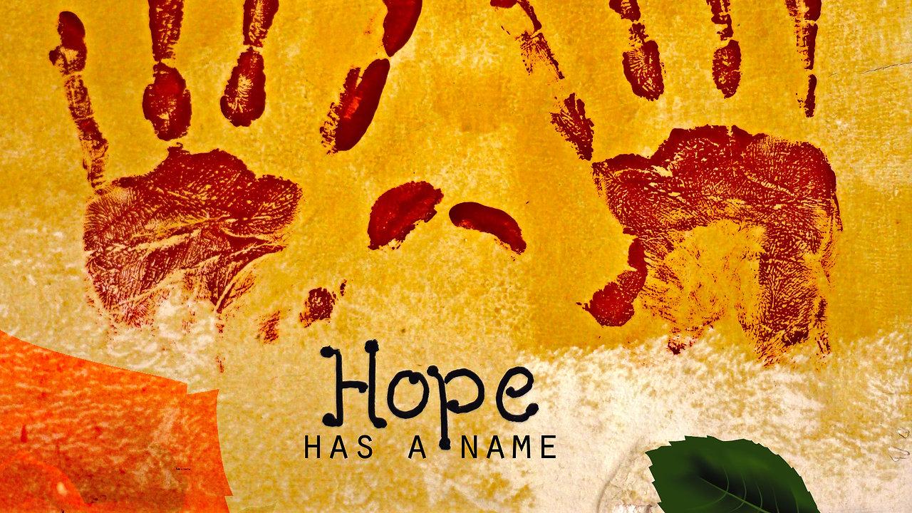 Hope Has a Name