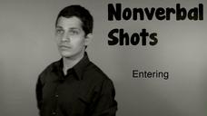 092 | Nonverbal Shots | Entering