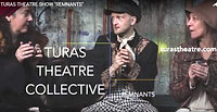TURAS THEATRE SHOW REMNANTS
