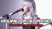 Gurislamar Special Dimension 3 ~acoustic live streaming~9.20.2020 FULL VIDEO
