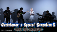 Gurislamar's Special Dimension 3 ~Band live-streaming~