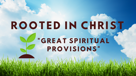 Great Spiritual Provisions