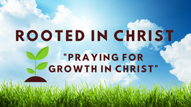 Praying for Growth in Christ