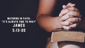It's Always Time to Pray
